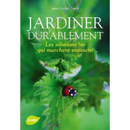jardiner durablement un guide incontournable gamm vert. Black Bedroom Furniture Sets. Home Design Ideas