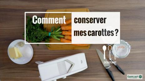 Vid o cuisine recettes confitures terrines gamm vert - Comment conserver les carottes ...